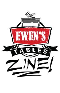 Ewen's Tables Zine